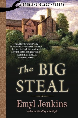 The Big Steal (Sterling Glass Mysteries) - Emyl Jenkins
