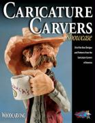 Caricature Carvers Showcase: 50 of the Best Designs and Patterns from the Caricature Carvers of America