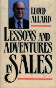 Lessons and Adventures in Sales