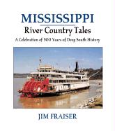 Mississippi River Country Tales