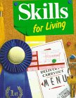 Skills for Living - Frances Baynor Parnell; Joyce Honeycutt Wooten