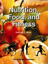 Nutrition and Fitness: Lifestyle Choice for Wellness - Dorothy F. West