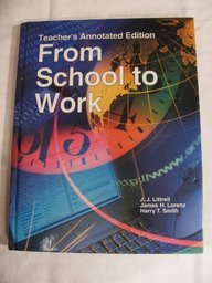From School to Work - James H. Lorenz; Harry T. Smith; J. J. Littrell