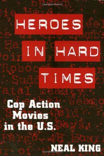 Heroes In Hard Times - Neal King