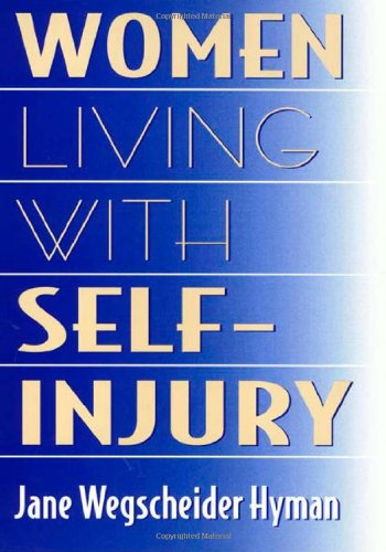 Women Living With Self-Injury - Jane Hyman