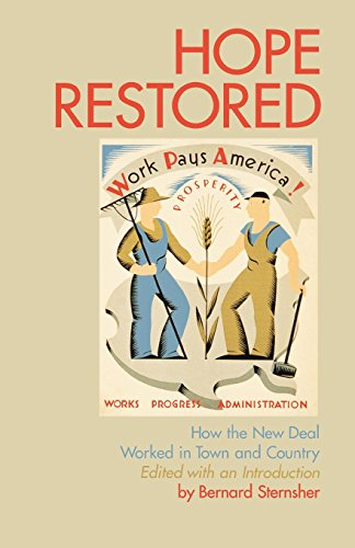 Hope Restored: How the New Deal Worked in Town and Country - Bernard Sternsher
