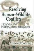 Resolving Human-Wildlife Conflicts: The Science of Wildlife Damage Management