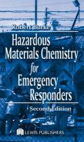 Hazardous Materials Chemistry for Emergency Responders, Second Edition