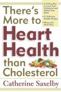 There's More to Heart Health Than Cholesterol
