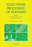 Solid Phase Processing of Polymers