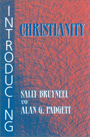 Introducing Christianity - Sally Bruyneel; Alan G. Padgett