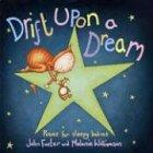 Drift upon a Dream: Poems For Sleepy Babies. Chosen by John Foster. Illustrated by Melanie Williamson - Foster, John