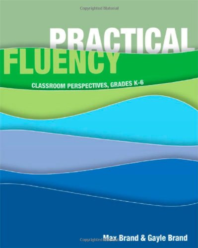 Practical Fluency - Max Brand; Gayle Brand