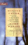 Winter Creek: One Writer's Natural History