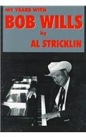 My Years with Bob Wills - Al Stricklin