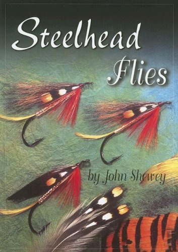Steelhead Flies - John Shewey