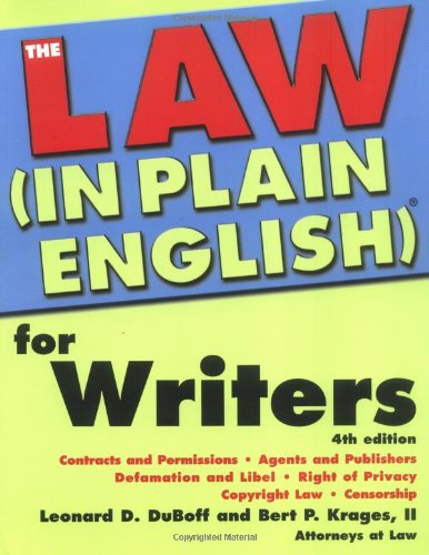 Law In Plain English for Writers (In Plain English) - Leonard Duboff; Bert Krages