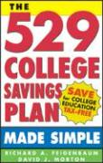 The 529 College Savings Plan Made Simple