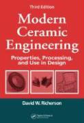 Modern Ceramic Engineering: Properties, Processing, and Use in Design