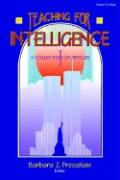 Teaching for Intelligence: A Collection of Articles