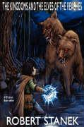 The Kingdoms and the Elves of the Reaches (Signature Illustrated Edition, Keeper Martin's Tales Book 1)