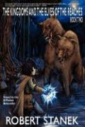 The Kingdoms and the Elves of the Reaches II (Reader's Choice Edition, Keeper Martin's Tales Book 2)