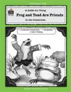 A Guide for Using Frog and Toad Are Friends in the Classroom