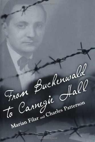 From Buchenwald to Carnegie Hall - Marian Filar; Charles Patterson