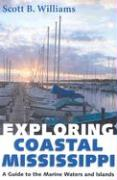 Exploring Coastal Mississippi: A Guide to the Marine Waters and Islands