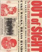 Out of Sight: The Rise of African American Popular Music, 1889-1895