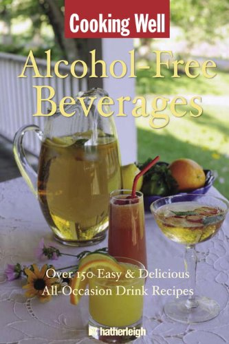 Cooking Well: Alcohol-Free Beverages - June Eding