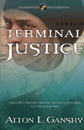 Terminal Justice (The Barringston Relief Chronicles, Book 1) - Alton L. Gansky