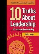 10 Truths about Leadership: It's Not Just about Winning