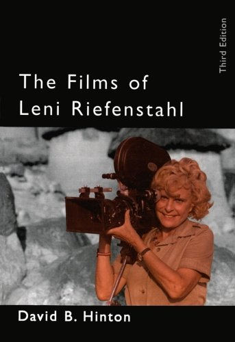 The Films of Leni Riefenstahl (Filmmakers Series, Number 74) - David B. Hinton