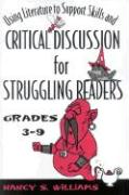 Using Literature to Support Skills and Critical Discussion for Struggling Readers: Grades 3-9