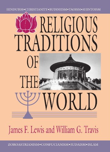 Religious Traditions of the World: - James F. Lewis