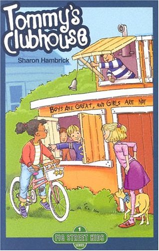 Tommy's Clubhouse (Fig Street Kids, Book 1) - Sharon Hambrick