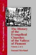 History of the Evangelical Churches of the Valleys of Piemont - Vol. 2