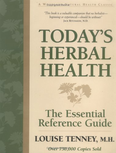 Today's Herbal Health: The Essential Reference Guide - Louise Tenney