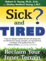 Sick and Tired: Reclaim Your Inner Terrain