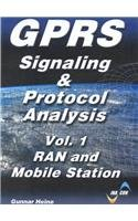 Gprs: Signaling and Protocol Analysis - Gunnar Heine