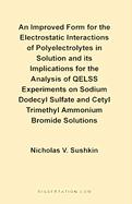 An Improved Form for the Electrostatic Interactions of Polyelectrolytes in Solution and Its Implications for the Analysis of QELSS Experiments on Sod