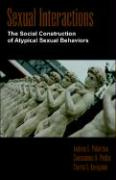Sexual Interactions: The Social Construction of Atypical Sexual Behaviors