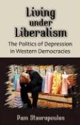 Living Under Liberalism: The Politics of Depression in Western Democracies