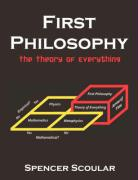 First Philosophy: The Theory of Everything