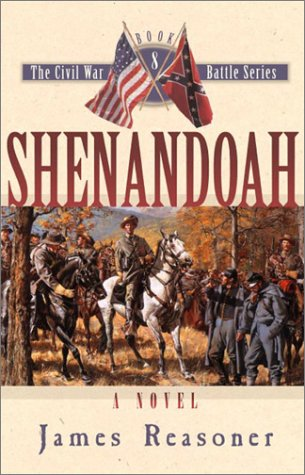 Shenandoah (The Civl War Battle Series, Book 8) - James Reasoner