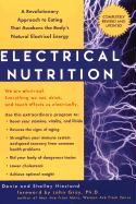 Electrical Nutrition: A Revolutionary Approach to Eating That Avakens the Body's Electrical Energy