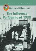 The Influenza Pandemic of 1918