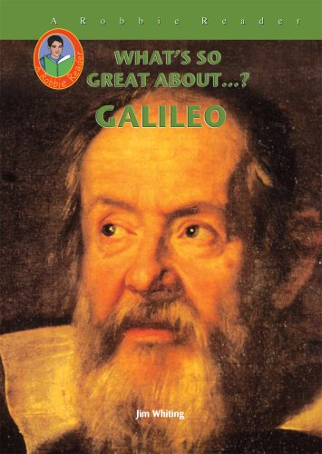 Galileo (Robbie Readers) (What's So Great About...?) - Jim Whiting