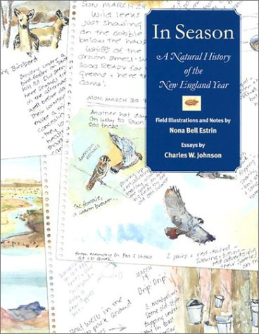 In Season: A Natural History of the New England Year - Nona Bell Estrin; Charles W. Johnson